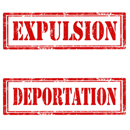 expulsion: Set of grunge rubber stamps with text Expulsion and Deportation,vector illustration