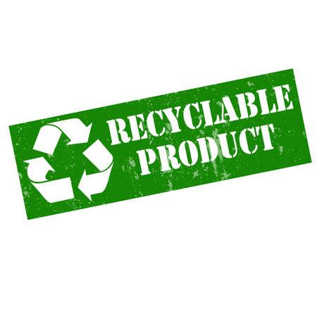 Grunge timbro di gomma con il testo riciclabile prodotto, illustrazione vettoriale