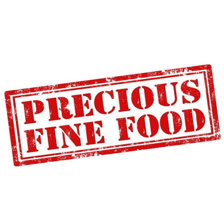 precious: Grunge rubber stamp with text Precious Fine Food,vector illustration Illustration