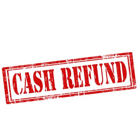 refund: Grunge rubber stamp with text Cash Refund,vector illustration Illustration