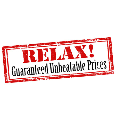 unbeatable: Grunge rubber stamp with text Relax!-Guaranteed Unbeatable Prices, illustration