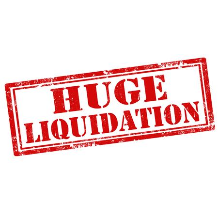 liquidation: Grunge rubber stamp with text Huge Liquidation,vector illustration