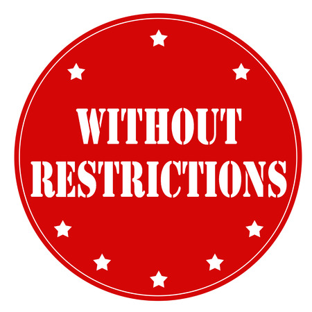 restrictions: Red stamp with text Without Restrictions, illustration