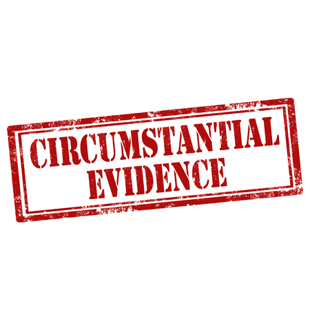 evidences: Grunge rubber stamp with text Circumstantial Evidence,vector illustration