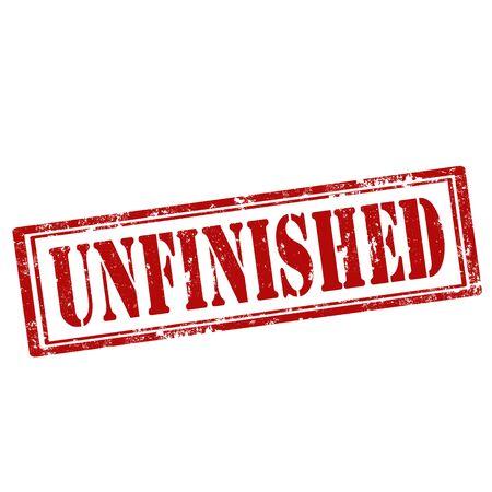 unfinished: Grunge rubber stamp with text Unfinished,vector illustration Illustration