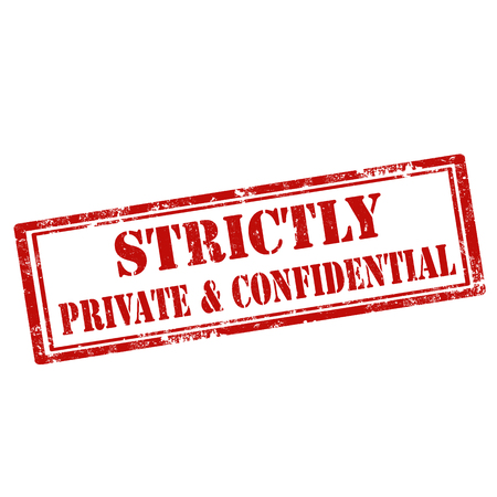 strictly: Grunge rubber stamp with text Strictly Private & Confidential