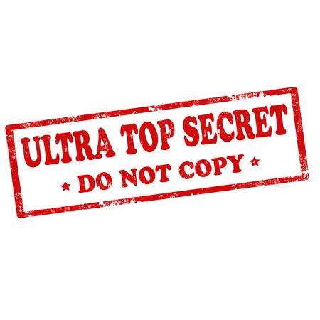 received: Grunge rubber stamp with text Ultra Top Secret, illustration Illustration