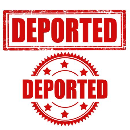 deported: Set of stamps with text Deported,vector illustration Illustration