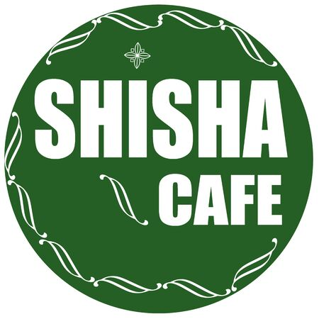 smoking place: Green label with text Shisha Cafe,vector illustration Illustration