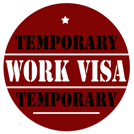 Label with text Work Visa-Temporary,vector illustration