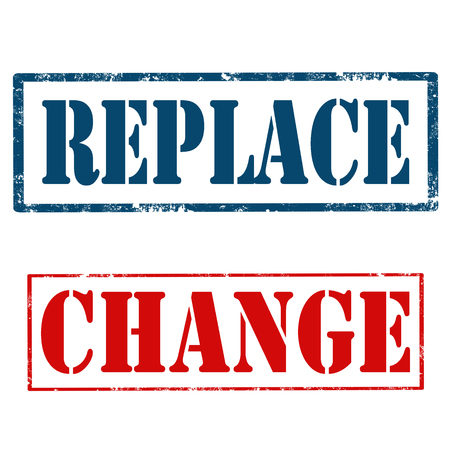 replace: Set of grunge rubber stamps with text Replace and Change,vector illustration