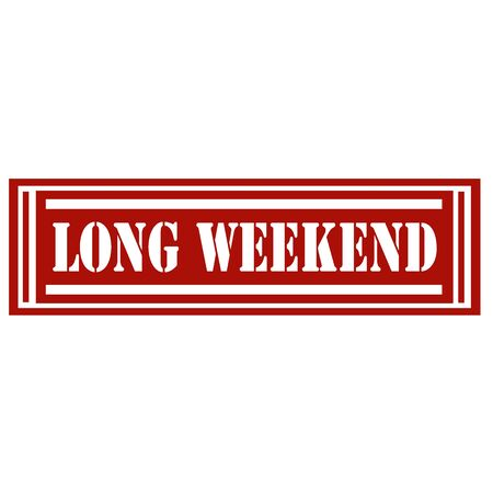long weekend: Red stamp with text Long Weekend,vector illustration Illustration