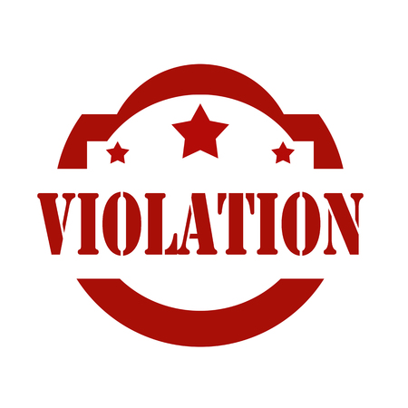 offense: Red stamp with text Violation,vector illustration Illustration