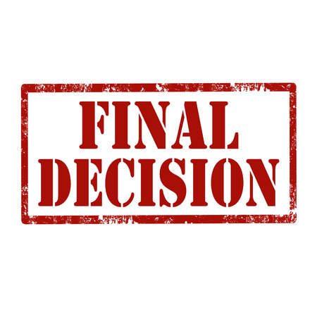 decisive: Grunge rubber stamp with text Final Decision,vector illustration