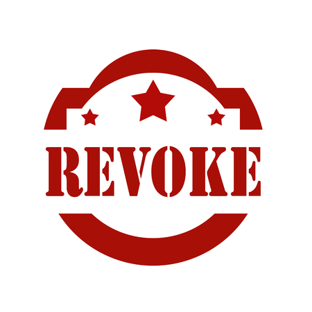 repeal: Red stamp with text Revoke,vector illustration Illustration