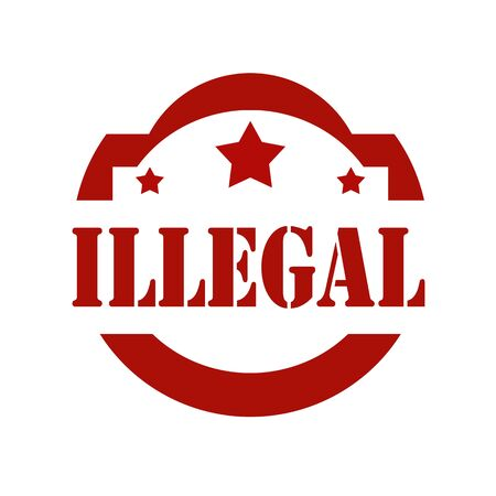 illegal: Stamp with text Illegal,vector illustration Illustration