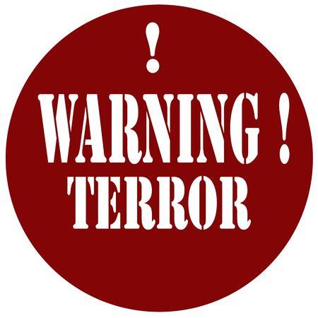 terrorists: Stamp with text Warning!Terror,vector illustration