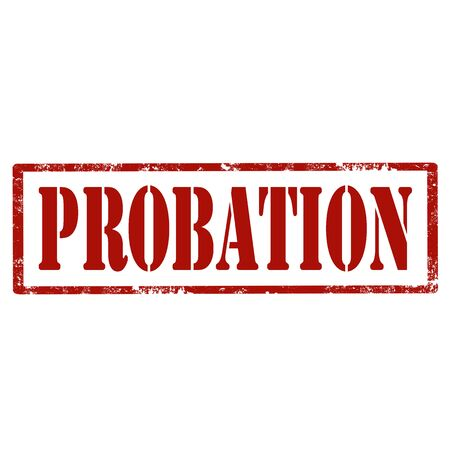 probation: Grunge rubber stamp with text Probation,vector illustration