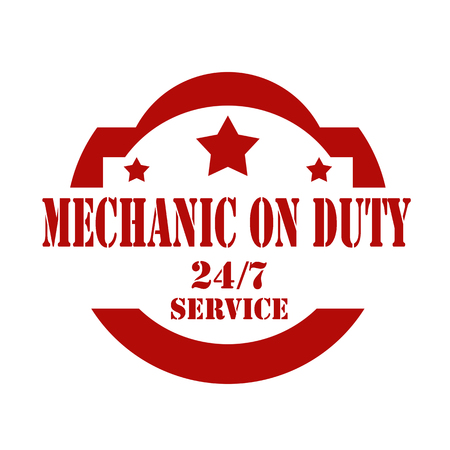 duties: Red stamp with text Mechanic On Duty,vector illustration