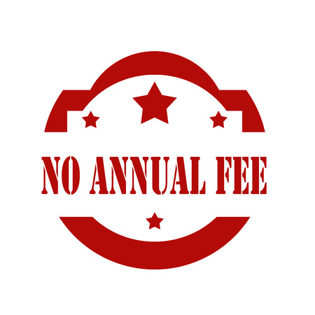 fee: Red stamp with text No Annual Fee,vector illustration Illustration