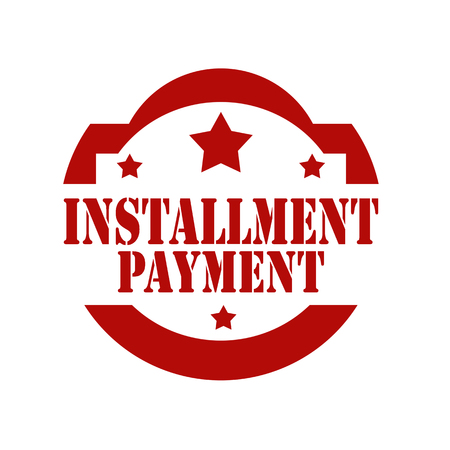 installment: Red stamp with text Installment Payment,vector illustration