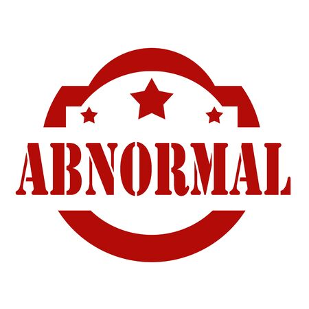 abnormal: Red stamp with text Abnormal, illustration Illustration