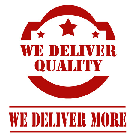 deliver: Set of stamps with text We Deliver Quality and We Deliver More, illustration