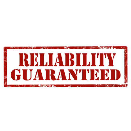 reliability: Grunge rubber stamp with text Reliability Guaranteed, illustration