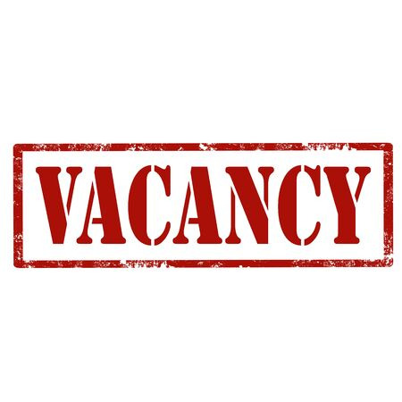 job opening: Grunge rubber stamp with text Vacancy, illustration