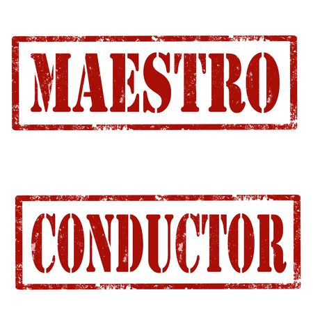 maestro: Set of grunge rubber stamps with text Maestro and Conductor,vector illustration Illustration