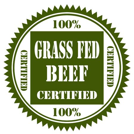 are fed: Green stamp with text 100% Grass Fed Beef,illustration