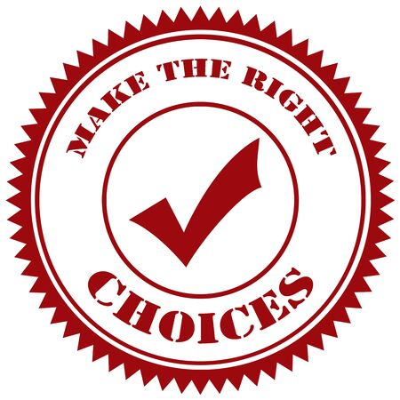 right choice: Red stamp with text Make The Right Choice,vector illustration Illustration