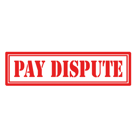 Red stamp with text Pay Dispute,vector illustration Ilustracja