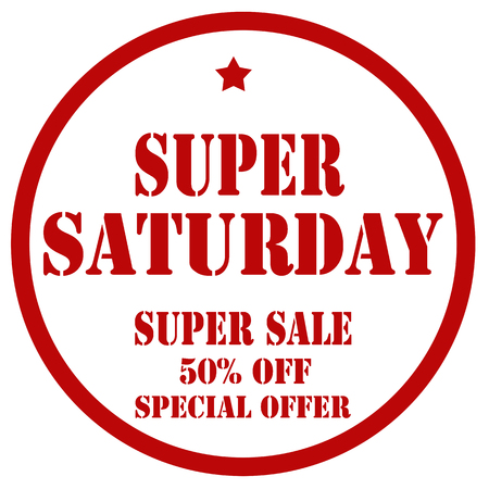 Red stamp with text Super Saturday, vector illustration. Иллюстрация