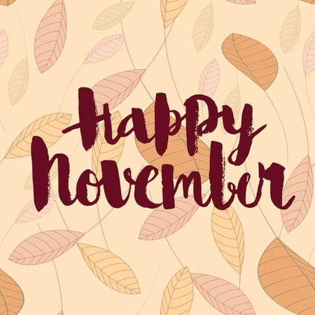 Happy november, calligraphic vector inscription on an autumn background of leaves. Stock Illustratie