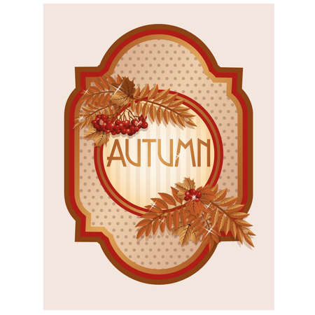Vintage autumn card with rowan berry leaves, vector illustration Vector