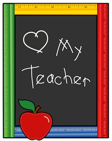 Love My Teacher Blackboard, multicolor ruler frame, red apple. EPS10. Vector