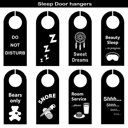 Sleep Door Hangers. eight styles: Do Not Disturb, ZZZs, Sweet Dreams, Beauty Sleep, Teddy Bears Only, Snore: sawing logs, Room Service, SHHH... quiet.  Vector