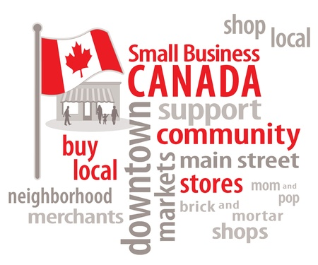small business: Small Business Canada word cloud, Canadian flag, main street local community neighborhood stores graphic illustration  Illustration