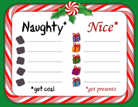 Santas Naughty or Nice List on whiteboard with candy cane frame, holly, peppermint candy  Nice get presents; naughty get a lump of coal