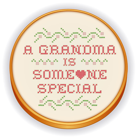 cross stitch: Embroidery, Grandma is Someone Special, cross stitch needlework design on retro wood hoop  Illustration