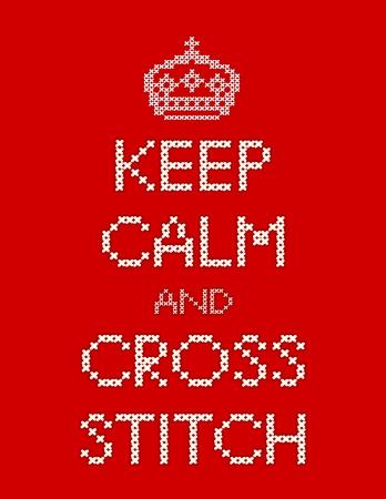 Mantener la calma y Punto de Cruz con bordados corona costura diseño de muestras aisladas sobre fondo rojo Ilustración de vector