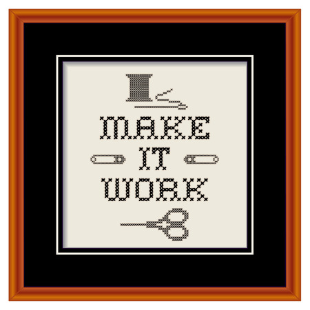 motto: Embroidery, Make It Work motto, in wood picture frame, cross stitch fashion sewing design with needle, thread, safety pins, scissors, black mat, isolated on white background   Illustration