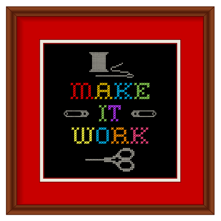 motto: Embroidery, Make It Work motto, in  wood picture frame, cross stitch fashion sewing design with needle, thread, safety pins, scissors, red mat, isolated on black background