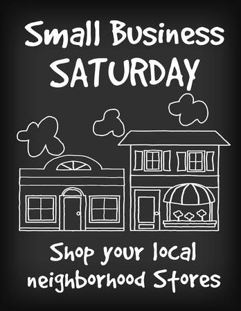 small: Sign, Small Business Saturday, chalk board background with text to support local neighborhood stores. Illustration