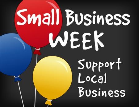 buy local: Small Business Week chalk board sign, horizontal slate background with text advertising support for local neighborhood stores and shops.