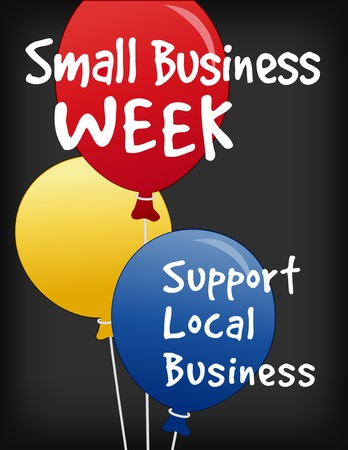 Small Business Week chalk board sign, vertical slate background with text advertising support for local neighborhood stores and shops.
