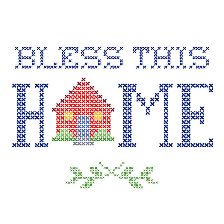 bless: Bless This Home retro cross stitch embroidery design, needlework house isolated on white background. Illustration