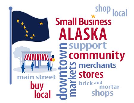 Alaska Flag with small business word cloud illustration to encourage shopping at local and community business, shoppers on Main Street, deep blue with gold stars Alaska state flag of the United States of America.