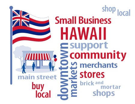patronize: Hawaii Flag with small business word cloud illustration to encourage shopping at local and community business, shoppers on Main Street, red, white and blue Hawaii state flag of the United States of America.